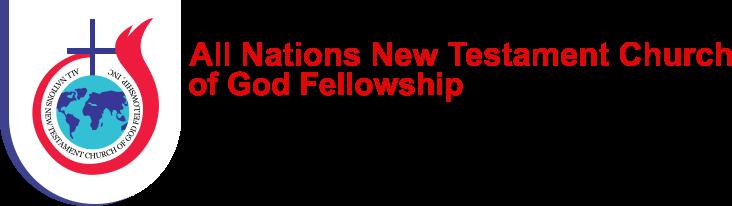 All Nations New Testament Church of God Fellowship